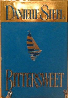 """Danielle Steele's """"Bittersweet"""""""
