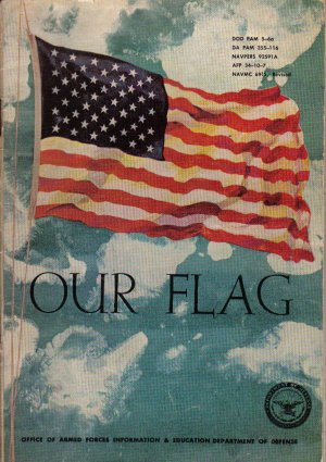 """""""Our Flag""""  A brochure about the new 48-star flag, 1958"""