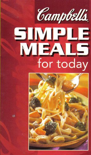 """""""Campbell's Simple Meals for Today"""""""