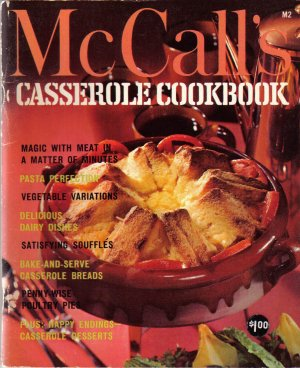 """McCall's Cookbook - Casserole Cookbook"""