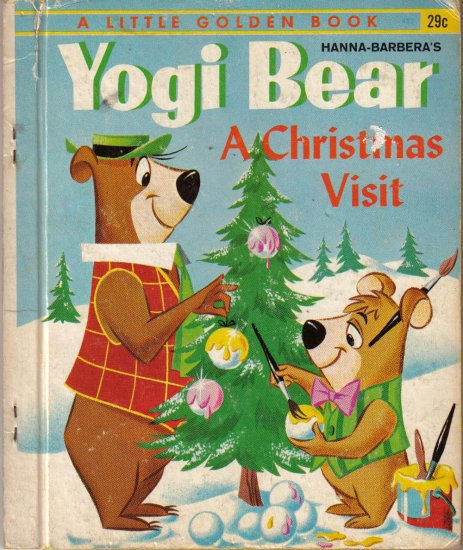 "Yogi Bear, A Christmas Visit""  ""A Little Golden Book"""