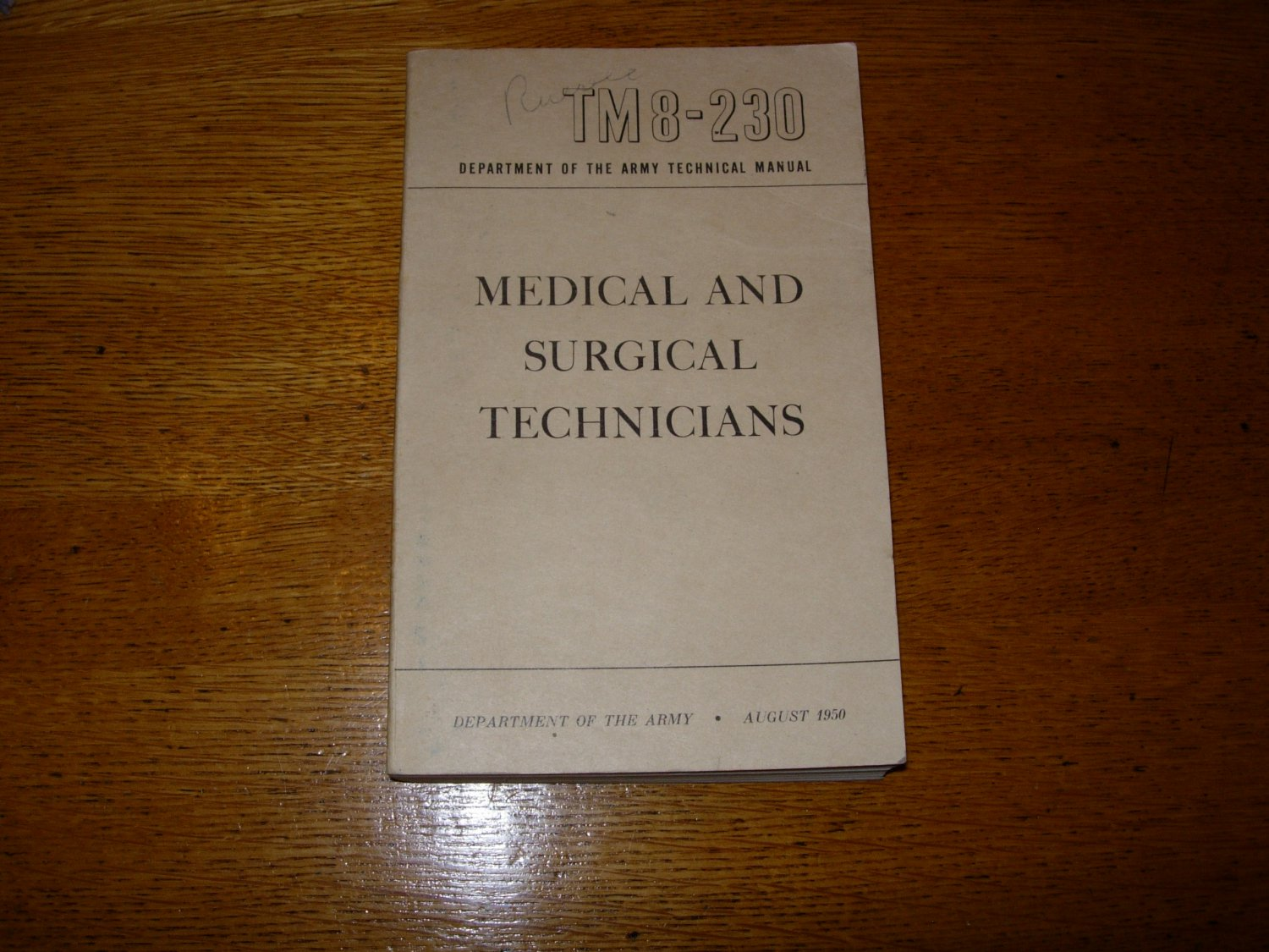 1950 Medical and Surgical Technicians Army Technical Manual TM8-230