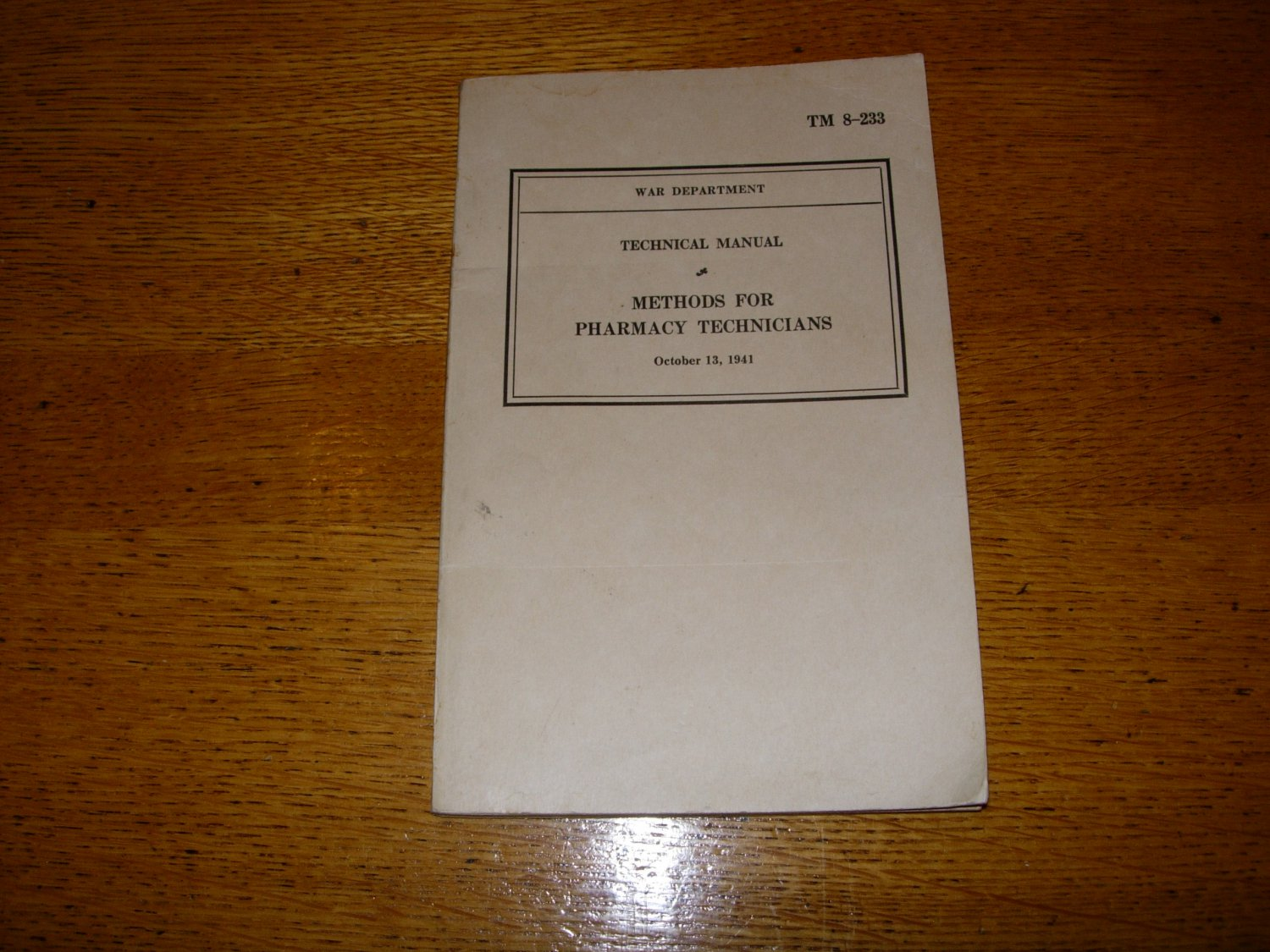 WWII War Department Technical Manual Methods for Pharmacy Technicians 1941