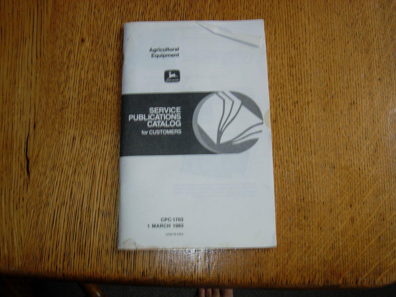1983 John Deere Agricultural Equipment Service Publication Catalog