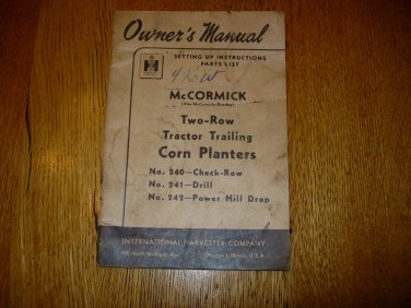 Vintage McCormick 2 Row trailing Corn Planter Owners Manual