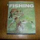 1973 Fishing An Encyclopedic Guide to Tackle and Tactics By Joseph D Bates JR