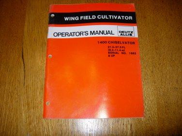 Deutz Allis 1400 Chiselvator Wing Field Cultivator Owner's Operator's Manual.