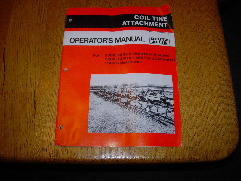 Deutz Allis Coil Tine Attachment Owner's Operator's Manual