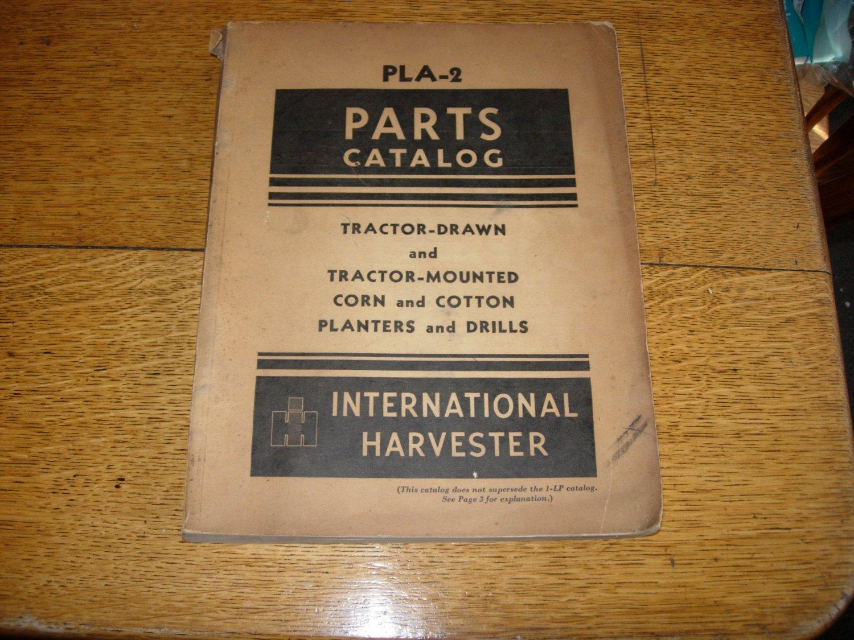 IH/Farmall PLA-2 Corn and Cotton Planter and Drills Parts Catalog