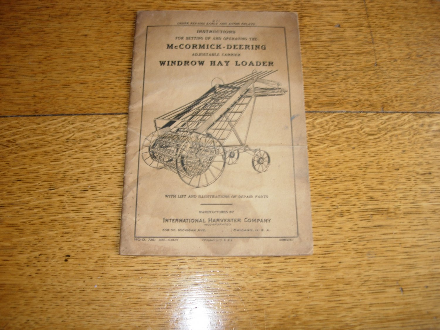 McCormick-Deering Windrow Hay Loader Set Up and Operation Manual