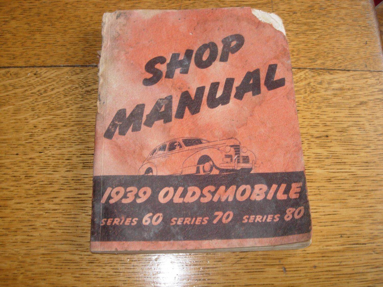 1939  Original Oldsmobile Shop Manual Series 60 - 70 - 80