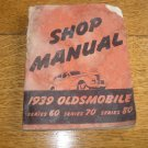 1939  Original Oldsmobile Shop Manual Series 60 - 70 - 80