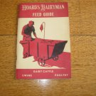 Hoards Dairyman Feed Guide for Dairy Cattle,Swine & Poultry