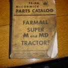 IH Farmall Super M and MD Tractor Parts Catalog