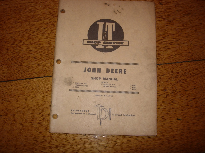 I&T John Deere 3020, 4000,  4020, 4320, 4520 and 4620 Shop Manual