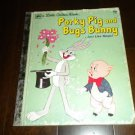 A Little Golden Book: Porky Pig and Bugs Bunny #146, RARE Vintage 1976 2nd Print