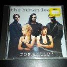 Romantic? by Human League (The) (RARE Audio CD, Sep-1990, A&M (USA))