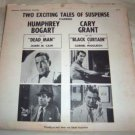 HUMPHREY BOGART, CARY GRANT Exciting Tales of Suspense LP Dead Man Black Curtain