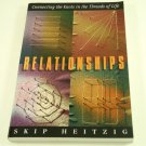 Relationships: Connecting the Knots in the Threads of Life, Book by Skip Heitzig