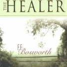 Christ the Healer by F. F. Bosworth and Fred Francis Bosworth (2000, Paperback)