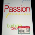 Passion by Barbara De Angelis (1998, Hardcover) Psychology, Relationships, Love