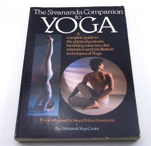 The Sivananda Companion to Yoga by Lucy Lidell, Giris Rabinovitch 1983 Paperback