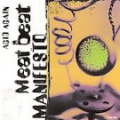 Acid Again [Maxi Single] by Meat Beat Manifesto (CD, 1998, Nothing) DISC ONLY