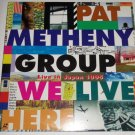 We Live Here by Pat Metheny Group, Live In Japan 1995 World Tour, Rare Laserdisc