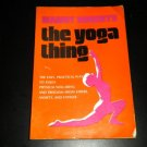 Yoga Thing by Nancy Roberts (1977, Paperback) Vintage Instructional Guide Book