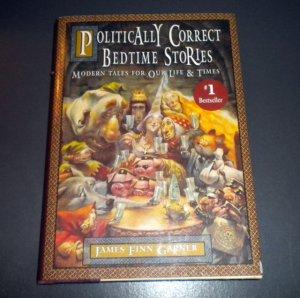 Politically Correct Bedtime Stories by James Finn Garner (1994, Hardcover)