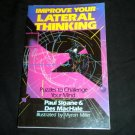 Improve Your Lateral Thinking: Puzzles to Challenge Your Mind, Paul Sloane Book