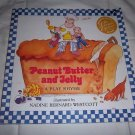 Peanut Butter and Jelly by Nadine Bernard Westcott (1999, Paperback) Turtleback