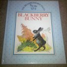 The Brambledown Tales Series: Blackberry Bunny by Ernest Aris (1990, Hardcover)
