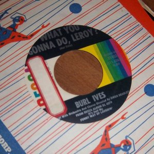 "Burl Ives - Call Me Mr. In-Between / What You Gonna Do 45 RPM 7"" Vinyl Record"