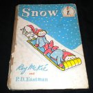Snow by Roy McKie and P D Eastman (1962 Hardcover 1st Ed) Vintage Beginner Books