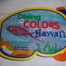 Diving For Colors In Hawaii Johann Bosgra Fish Children's Book (2004, Hardcover)
