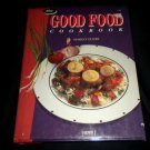 The Good Food Cookbook by Margo Oliver, Hardcover Book in Excellent Condition