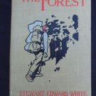 The Forest by Stewart E. White, Vintage 1903 Antique Illustrated Hardcover Book