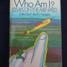 Who Am I? Essays on the Alienated, Edited by Ned E. Hoopes, 1972 Paperback Book