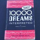 10,000 Dreams Interpreted : A Dictionary of Dreams by Gustavus Hindman Miller