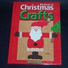 Big Book of Christmas Crafts (2002, Hardcover Book) Xmas Holiday Crafting Ideas