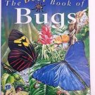 The Best Book of Bugs by Claire Llewellyn (1998, Hardcover) Nature Animal Book
