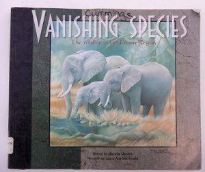 Vanishing Species: The Wildlife Art of Laura Regan by Michelle Minnich (1993)