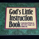 God's Little Instruction Book: Inspirational Wisdom on How to Live a Happy Life