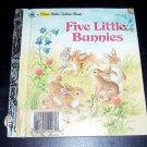 Five Little Bunnies (1985, Book, Illustrated) A First Little Golden Book 10161-2