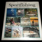 The Complete Book of Sportfishing, Casting, Fly (1989, Hardcover) Fishing Book