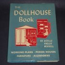 The Dollhouse Book by Estelle Ansley Worrell (1964 Hardcover) Vintage Doll House