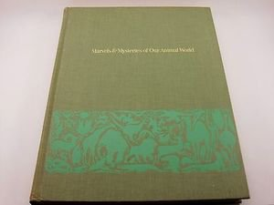 Marvels and Mysteries of Our Animal World (1964, Hardcover) Book Reader's Digest