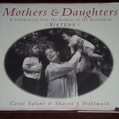 Mothers and Daughters by Sharon J. Wohlmuth and Carol Saline (1997, Hardcover)