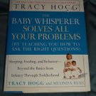 The Baby Whisperer Solves All Your Problems By Teaching You How to Ask Hardcover